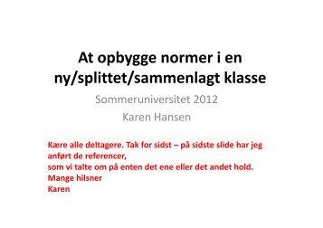 At opbygge normer i en ny/splittet/sammenlagt klasse - mitBUF.dk