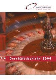 Geschäftsbericht 2004 - Schweizer Casino Verband