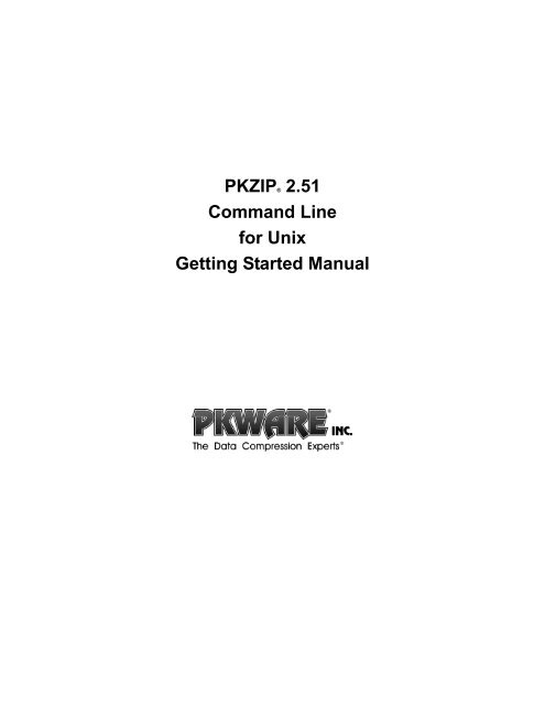 PKZIP® 2 51 Command Line for Unix Getting Started     - PKWare