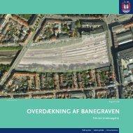 OVERDÆKNING AF BANEGRAVEN - Velkommen til Århus Kommune