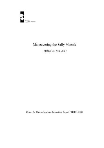 Maneuvering the Sally Maersk