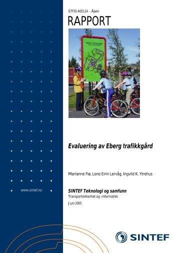 Evaluering av Eberg trafikkgård - Sintef