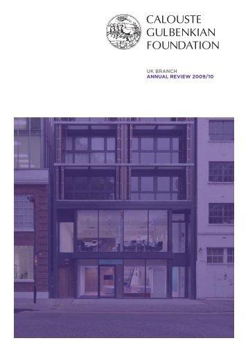 uk branch annual review 2009/10 - Calouste Gulbenkian Foundation
