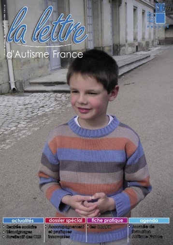 Sommaire et extraits du numéro - Autisme France