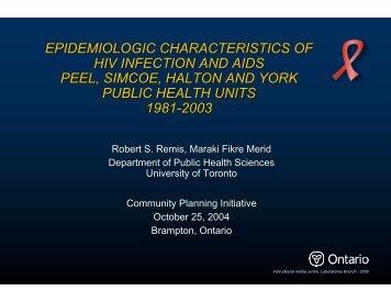 Peel - Ontario HIV Epidemiologic Monitoring Unit - University of ...