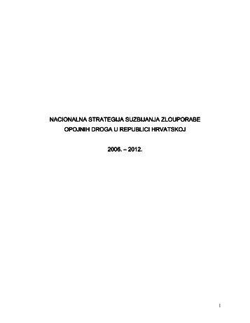 Nacionalna strategija suzbijanja zlouporabe opojnih droga u ...