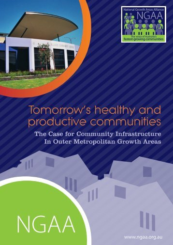 Tomorrow's healthy and productive communities brochure - NGAA ...