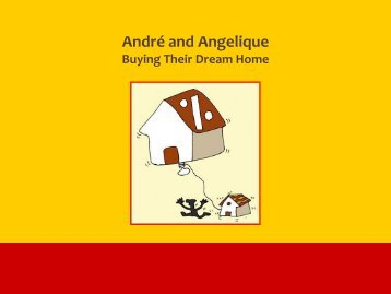 André and Angelique: Buying Their Dream Home
