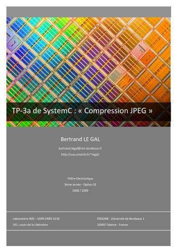TP 3a SystemC - Flot JPEG - Uuu.enseirb.fr