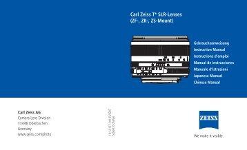 Carl Zeiss T* SLR-Lenses (ZF-, ZK-, ZS-Mount) - Carl Zeiss, Inc.