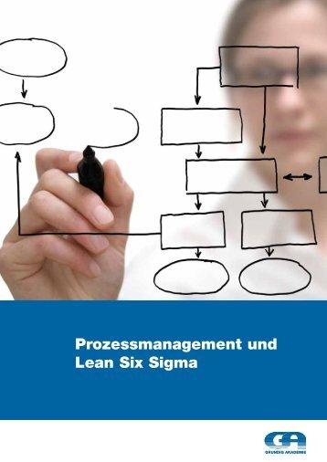 Prozessmanagement und Lean Six Sigma - Grundig Akademie