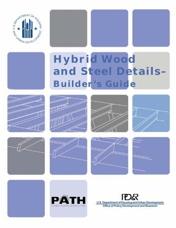 Hybrid Wood and Steel Details– Builder's Guide