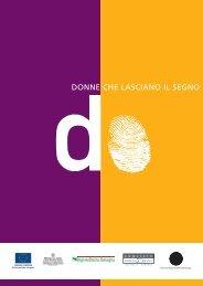 DONNE CHE LASCIANO IL SEGNO - CNA Impresa Donna