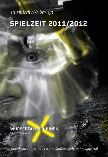 Spielzeit 2011/2012 - Wuppertaler Bühnen