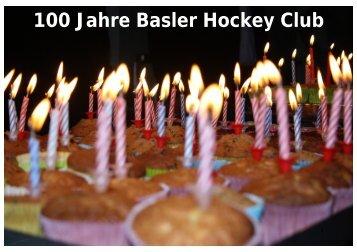 GV2011 Zwischenbericht 100J BHC - Basler HC