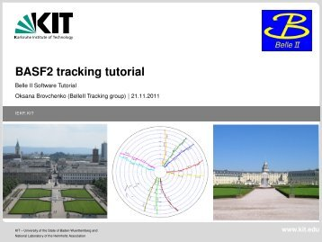 BASF2 tracking tutorial - Belle II Software Tutorial - HEPHY