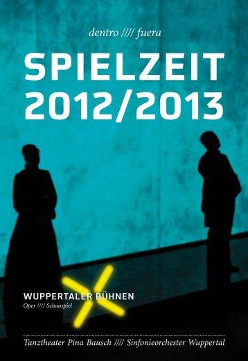 Spielzeitbuch 2012/2013 - Wuppertaler Bühnen