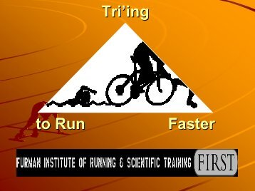 Tri'ing for Faster Running Times