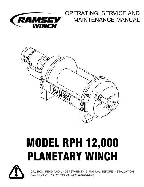 Ramsey RPH12000 Planetary Winch on warn winch electrical diagram, 5r55w solenoid pack wiring diagram, warn winch parts diagram, superwinch 2500 wiring diagram, 4 post solenoid wiring diagram, 3 way switch wiring diagram, braden winch diagram, warn x8000i solenoid wiring diagram, old warn winch model 8000, ramsey winch parts diagram, warn 8000 winch diagram, dc motor wiring diagram, winch solenoid diagram, solenoid switch diagram, ramsey rep 8000 solenoid diagram, 4r100 transmission diagram, trailer hitch wiring diagram, heater wiring diagram, pump diagram, superwinch solenoid wiring diagram,