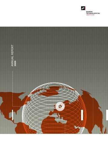 Annual Report 2009 - Danish Technological Institute