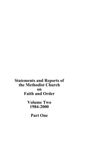 Statements and Reports of the Methodist Church on Faith and Order ...