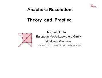 Anaphora Resolution: Theory and Practice
