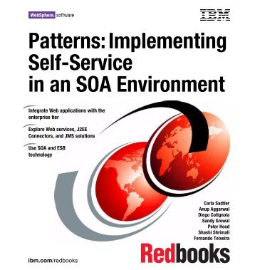 Patterns: Implementing Self-Service in an SOA Environment - Huihoo