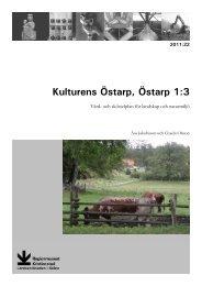 Kulturens Östarp, Östarp 1:3. Vård - Regionmuseet Kristianstad