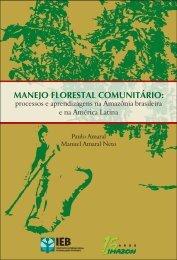 MANEJO FLORESTAL COMUNITÁRIO: - Florestas Certificadas