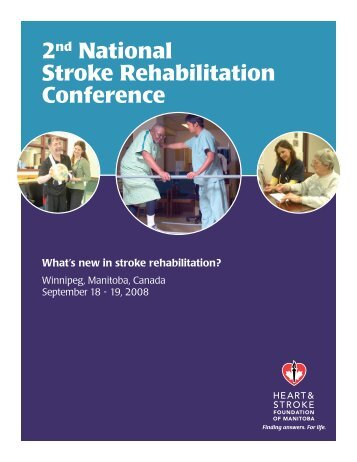 2nd National Stroke Rehabilitation Conference - Heart and Stroke ...