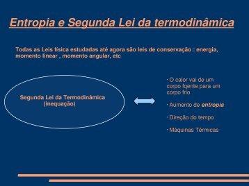 Entropia e Segunda Lei da termodinâmica - CEUNES