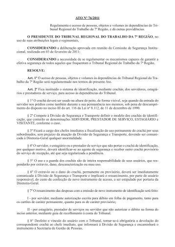 ATO Nº 76/2011 Regulamenta o acesso de pessoas, objetos e ...