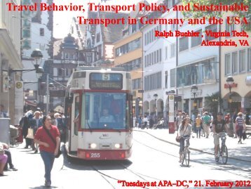 Travel Behavior, Transport Policy, And Sustainable Transport