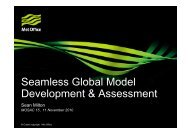 Seamless Global Model Development & Assessment - Met Office