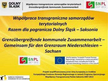 Razem dla pogranicza Dolny Śląsk – Saksonia - Polen 2007-2013