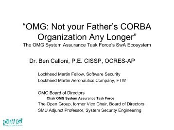 """OMG: Not your Father""s CORBA Organization ... - Build Security In"