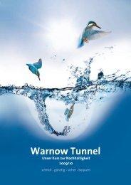 Die Broschüre 2009/2010 finden Sie hier - Warnowtunnel