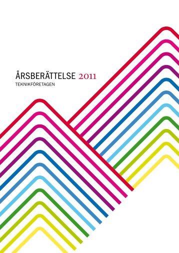 årsberättelse 2011 - Teknikföretagen