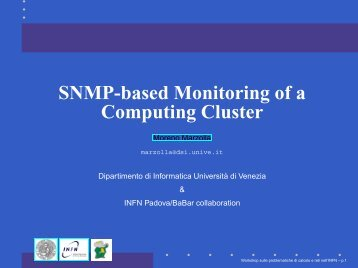 SNMP-based Monitoring of a Computing Cluster - Moreno Marzolla