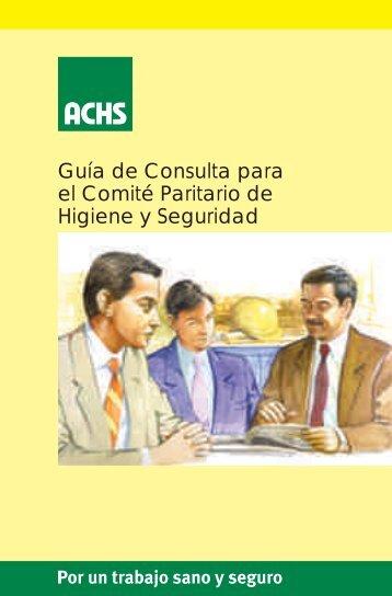 Guía de Consulta para el Comité Paritario de Higiene y ... - Sigweb