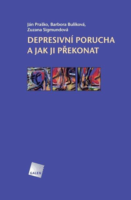 DePreSivní Porucha a Jak Ji Překonat - Lundbeck