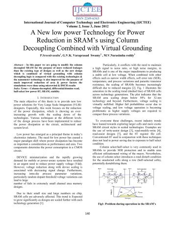 A New low power Technology for Power Reduction in SRAM's using ...