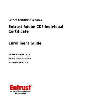 Entrust Adobe CDS Individual Certificate Enrollment ... - Entrust, Inc.