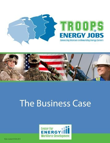The Business Case - Center for Energy Workforce Development