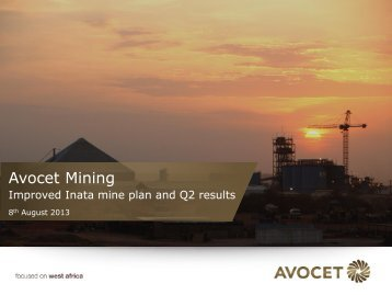 Improved Inata mine plan and Q2 results - Avocet Mining PLC