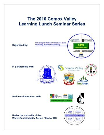 The 2010 Comox Valley Learning Lunch Seminar ... - Waterbucket