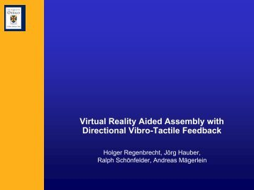 Virtual Reality Aided Assembly with Directional Vibro-Tactile ... - HCI