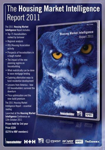 The Housing Market Intelligence Report 2011 - Housebuilder