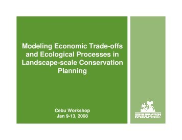 Modeling Economic Trade-offs and Ecological Processes in ... - Library