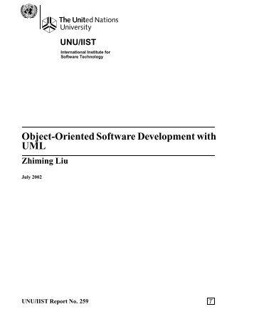 Object-Oriented Software Development with UML - UNU-IIST ...